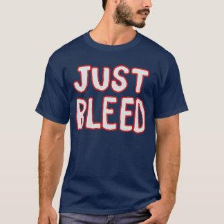 Camiseta Apenas sangramento