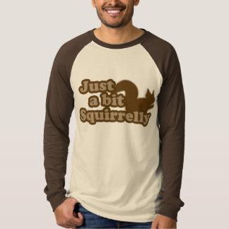 Camiseta Apenas um bocado Squirrely