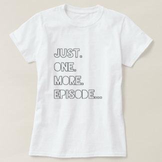 Camiseta Apenas um mais T do episódio