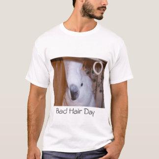 Camiseta Apenas um outro dia mau do cabelo!