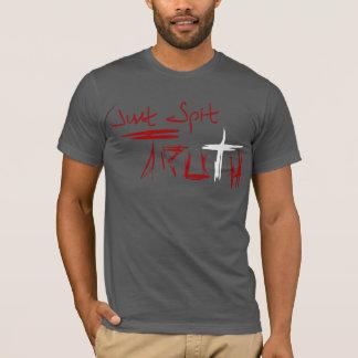 Camiseta Apenas verdade do cuspe