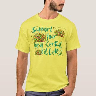 Camiseta Apoie seu t-shirt local dos assassinos do cereal