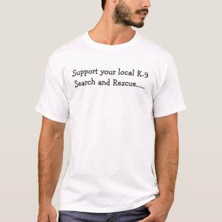 Camiseta Apoie sua busca K-9 local e salve-a ......