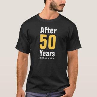 Camiseta Após 50 anos ainda tolerou-me