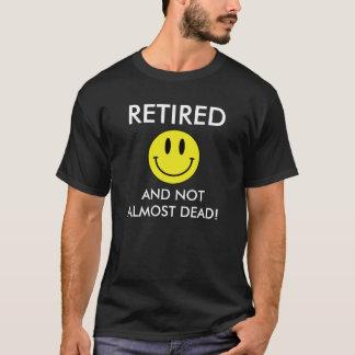 Camiseta Aposentado e não quase inoperante