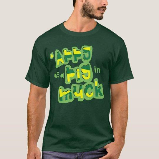 Camiseta 'Appy como um porco no estrume Yorkshire que diz o