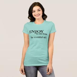 Camiseta Aprecie as coisas pequenas…
