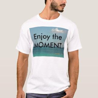 Camiseta Aprecie o momento