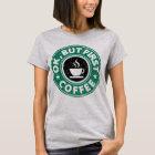 Camiseta Aprovação, mas primeiro café
