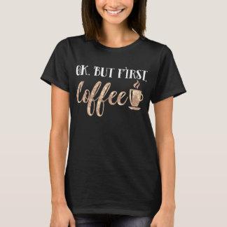 Camiseta Aprove mas manhã engraçada do primeiro café que