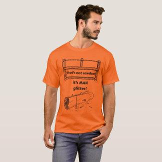 Camiseta Aquela não é serragem que é brilho do HOMEM
