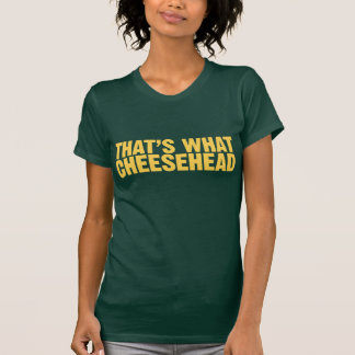Camiseta Aquele é que Cheesehead