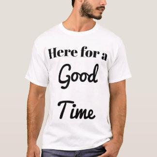 Camiseta Aqui por um bom tempo