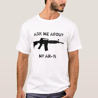 Camiseta AR-15, perguntam-me sobre meu AR-15