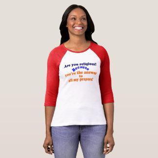 Camiseta ✔Are do 😁 você religioso? Porque. Linha engraçada