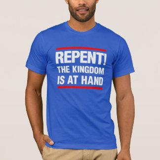 Camiseta Arrependido! O reino é à mão