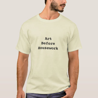 Camiseta Arte antes do t-shirt dos trabalhos domésticos