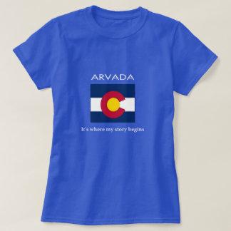 Camiseta Arvada: É onde minha história começa