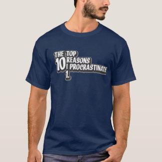 Camiseta As 10 razões que superiores eu procrastino