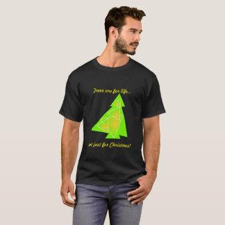 Camiseta As árvores realizam-se para a vida… não apenas