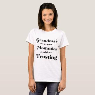 Camiseta As avós são mamãs com glacé