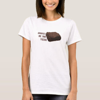 Camiseta As brownies são seus amigos