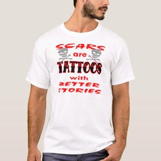 Camiseta As cicatrizes são tatuagens com melhores histórias
