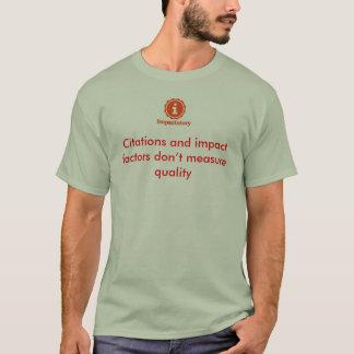Camiseta As citações e os fatores de impacto não medem a