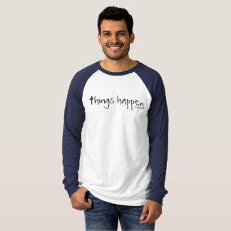 Camiseta As coisas acontecem - tenha a fé