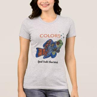 Camiseta As cores falam mais ruidosamente do que palavras -