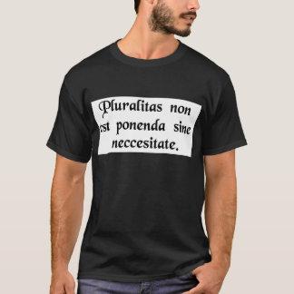 Camiseta As entidades não devem ser multiplicadas