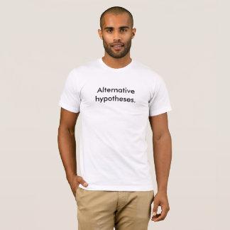 """Camiseta As hipóteses alternativas brancas dos homens """". 'T"""