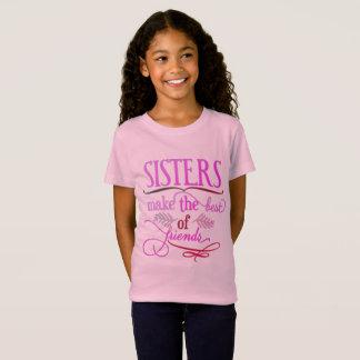 Camiseta As irmãs fazem o melhor dos amigos