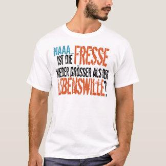 Camiseta As ISTs morrem der Lebenswille do als do größer do