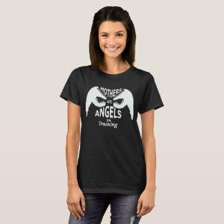 Camiseta As mães são anjos no treinamento