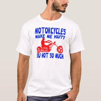 Camiseta As motocicletas fazem-no me feliz não tanto