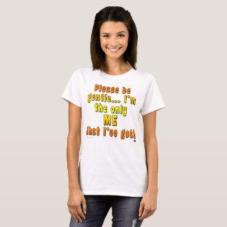 """Camiseta As mulheres básicas """"sejam por favor"""" T delicado"""
