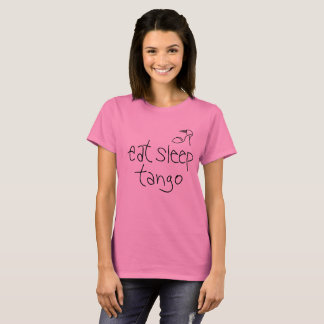 Camiseta As mulheres comem o T do tango do sono