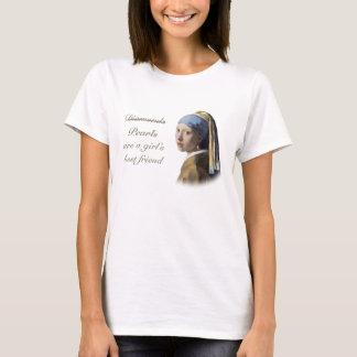 Camiseta As pérolas são o melhor amigo de uma menina