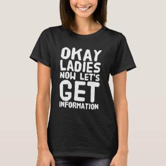 Camiseta As senhoras aprovadas deixam-nos agora obter a