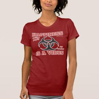 """Camiseta As senhoras """"felicidade são t-shirt de um vírus"""""""