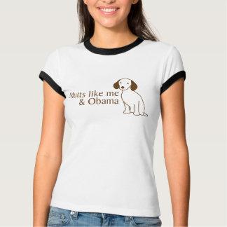 Camiseta As vira-latas gostam de me & de Obama