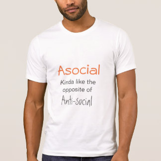 Camiseta Asocial não é anti-social - o slogan introvertido
