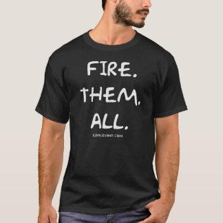 Camiseta Ateie-lhes fogo todos