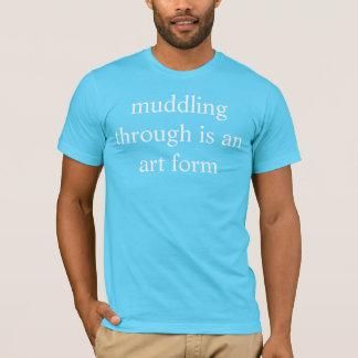 Camiseta atrapalhar completamente é uma forma de arte