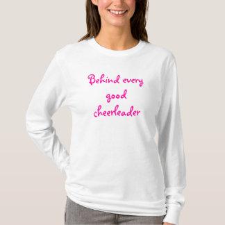 Camiseta Atrás de cada bom cheerleader é uma boa mamã do