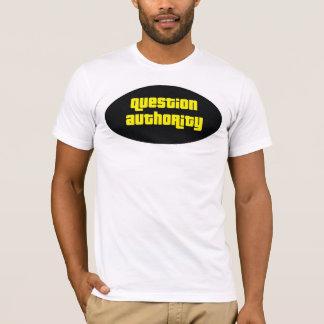 Camiseta autoridade da pergunta