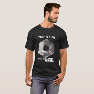 Camiseta AVISO: ASTRÓNOMO DENTRO do t-shirt preto