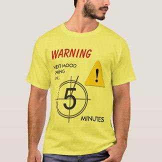 Camiseta Aviso do balanço de humor