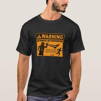 Camiseta Aviso! © em andamento da ciência - t-shirt do robô